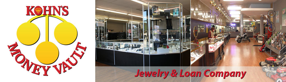 KOHN'S – Money Vault Jewelry & Loan